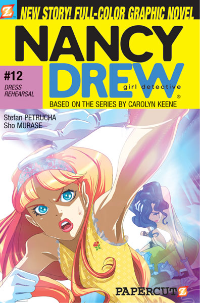 Image: Nancy Drew Graphic Novel #12: Dress Rehearsal SC  - Papercutz