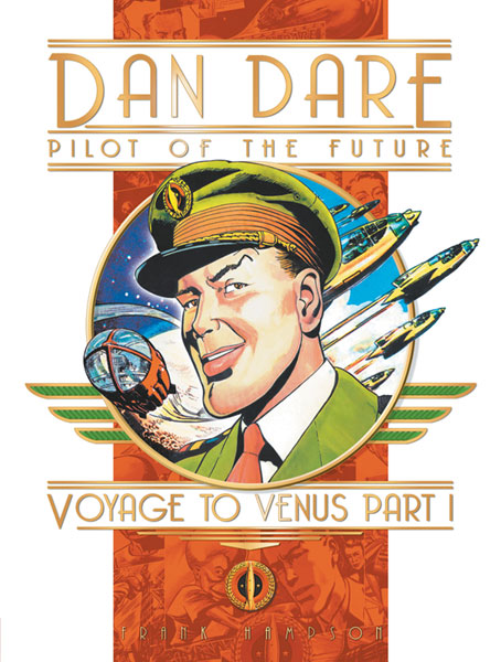 Image: Classic Dan Dare Vol. 01: Voyage to Venus Part 1 HC  - Titan Publishing
