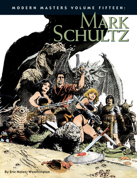 Image: Modern Masters Vol. 15: Mark Schultz SC  - Twomorrows Publishing