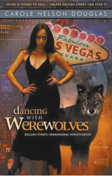 Image: Dancing with Werewolves: Delilah Street, Paranormal Investigator  -