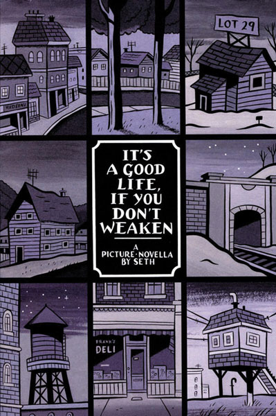 Image: Its a Good Life, If You Dont Weaken SC  - Drawn & Quarterly