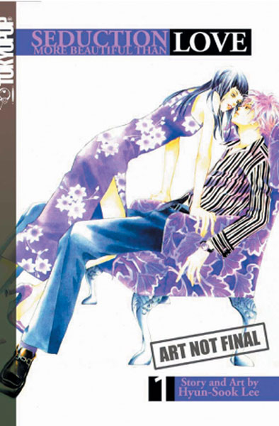 Image: Seduction More Beautiful Than Love Vol. 01 GN  - Tokyopop
