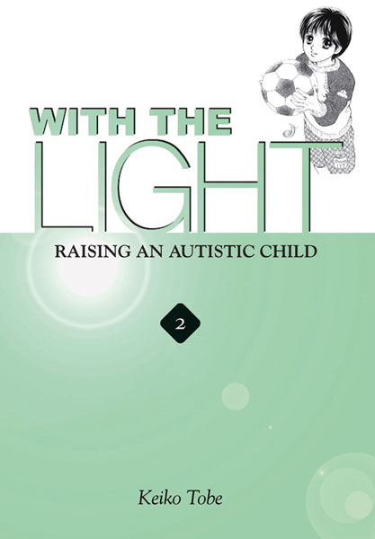 Image: With the Light: Raising Autistic Child Vol. 02 GN  - Yen Press