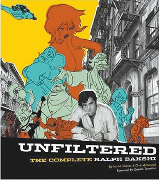 Image: Unfiltered: The Complete Ralph Bakshi HC  -