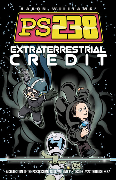 Image: PS238 Vol. 05: Extraterrestrial Credit SC  - Do Gooder Press