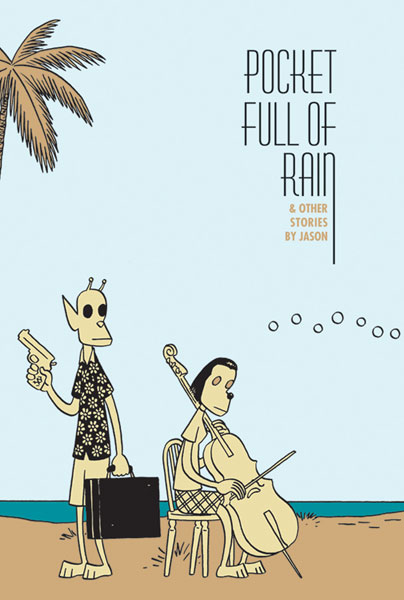 Image: Pocket Full of Rain SC  - Fantagraphics Books