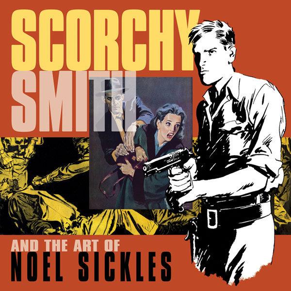 Image: Scorchy Smith and the Art of Noel Sickles HC  - IDW Publishing