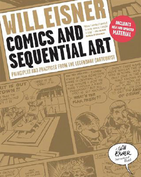 Image: Will Eisner's Comics & Sequential Art Revised Edition SC  -