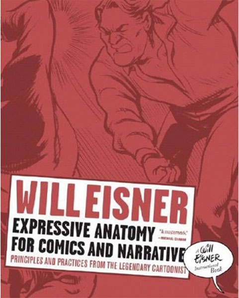 Image: Will Eisner's Expressive Anatomy for Comics SC  -