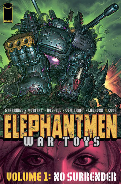 Image: Elephantmen - War Toys Vol. 01: No Surrender SC  - Image Comics