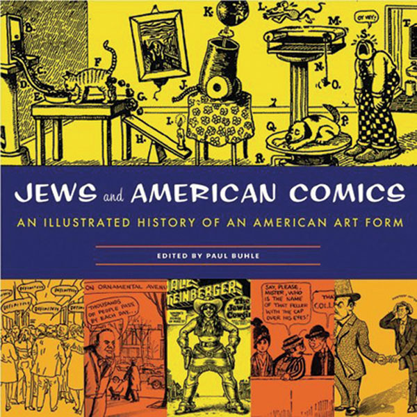 Image: Jews & American Comics: An Illustrated History of an American Art Form HC  -