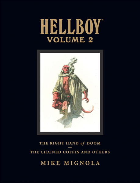 Image: Hellboy Library Ed. Vol. 02: Chained Coffin, Right Hand of Doom & Others HC  - Dark Horse
