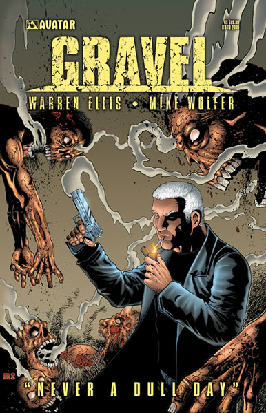 Image: Gravel: Never a Dull Day  (signed hc) - Avatar Press Inc