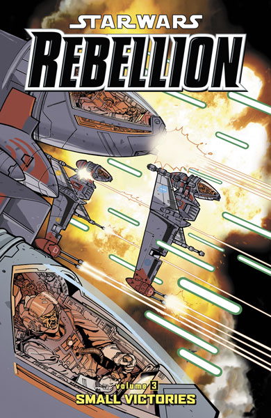 Image: Star Wars Rebellion Vol. 03: Small Victories SC  - Dark Horse