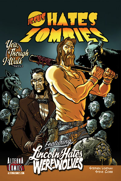 Image: Jesus Hates Zombies  (Featuring Lincoln Hates Werewolves) Vol. 01 SC - Alterna Comics Inc
