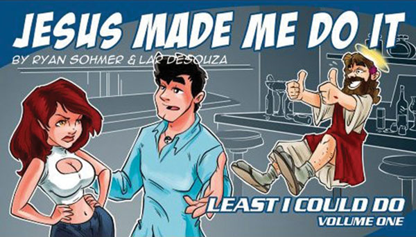 Image: Jesus Made Me Do It: Least I Could Do Vol. 01 SC  - Blind Ferret Entertainment Inc