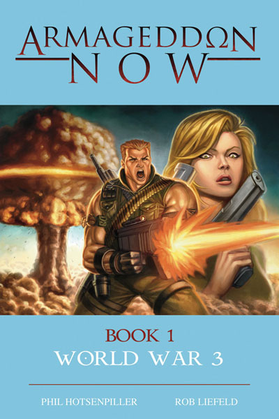 Image: Armageddon Now: World War III Vol. 01 HC  - Image Comics