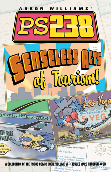Image: PS238 Vol. 06: Senseless Acts of Tourism SC  - Do Gooder Press