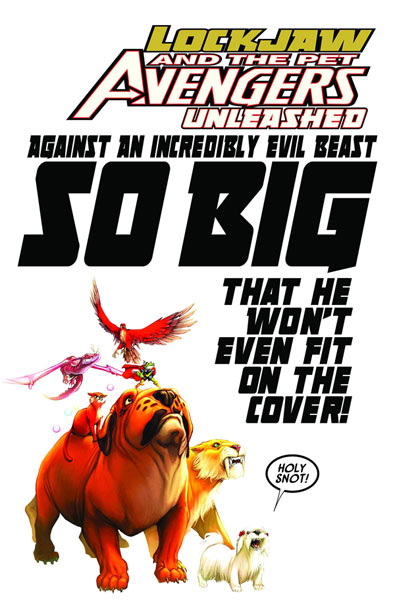 Lockjaw and the Pet Avengers: Unleashed