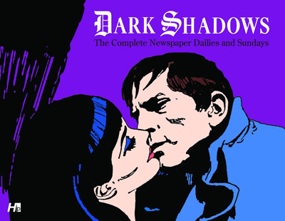 Dark Shadows: The Complete Newspaper Dailies & Sundays