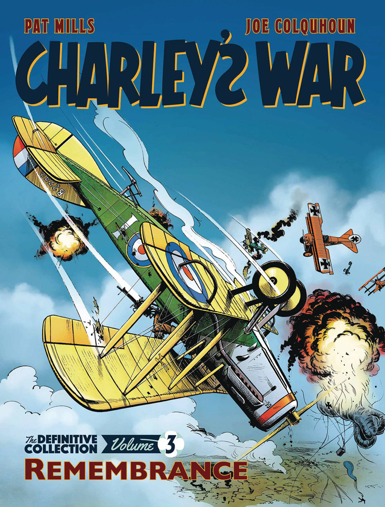 Charley's War: The Definitive Collection Vol. 3 - Remembrance