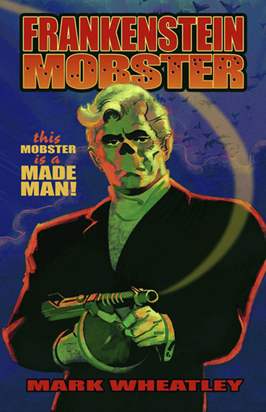 Frankenstein Mobster