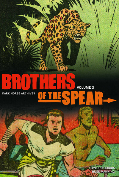 Brothers of the Spear Archives Volume 3