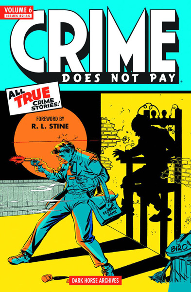Crime Does Not Pay Archives Volume 6