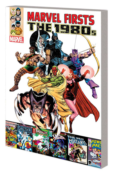 Marvel Firsts: The 1980s Volume 1