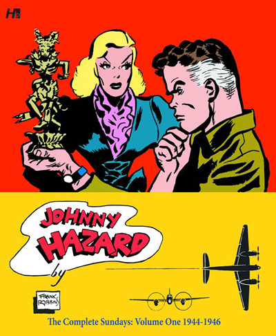 Johnny Hazard: The Complete Sundays Volume 1