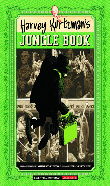 Harvey Kurtzman's Jungle Book (Essential Kurtzman Volume 1)