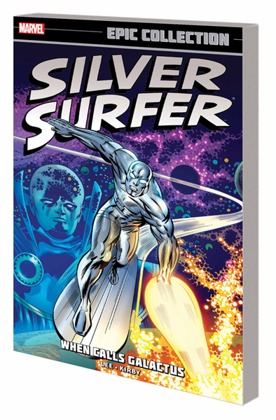 Silver Surfer Epic Collection: When Calls Galactus SC