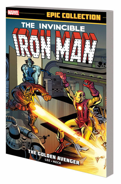 Iron Man Epic Collection Vol. 1: The Golden Avenger