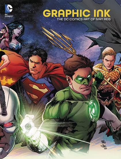 Graphic Ink: The DC Comics Art of Ivan Reis Deluxe Edition HC