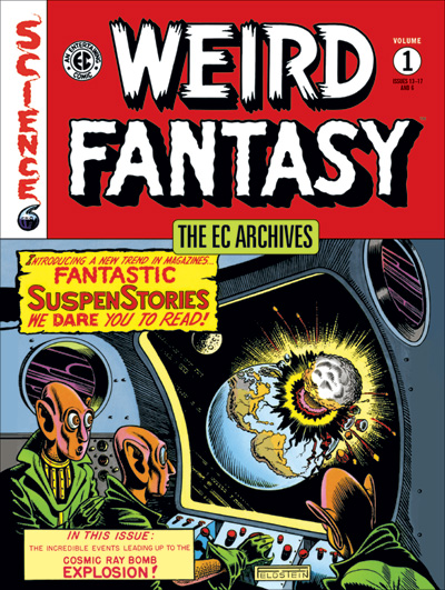 EC Archives: Weird Fantasy Volume 1