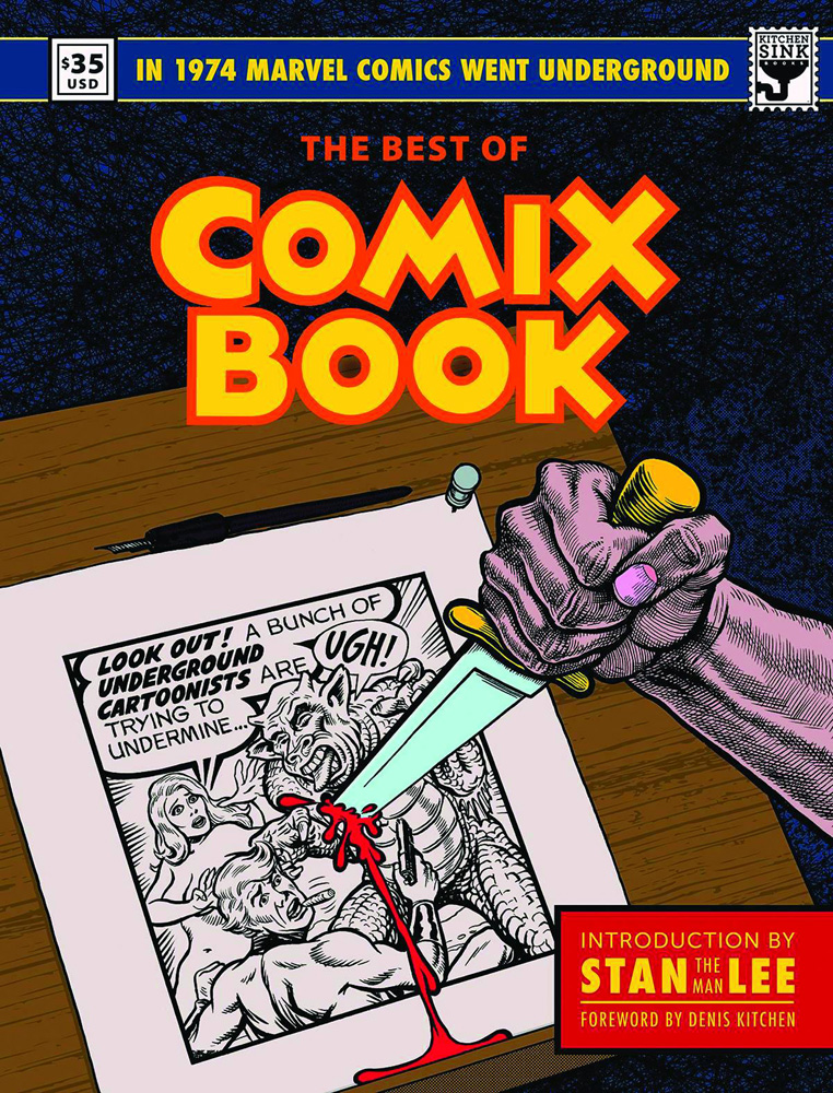The Best of Comix Book: When Marvel Went Underground: Limited Edition Hardcover