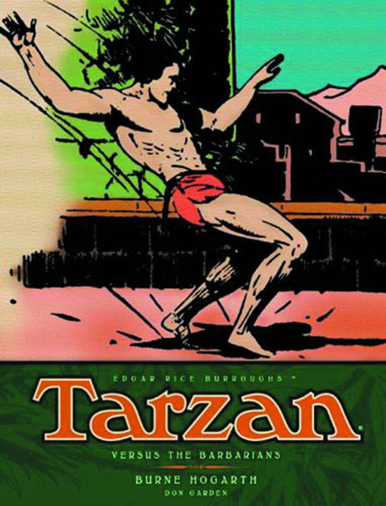 Burne Hogarth's Tarzan Volume 2: Tarzan vs. The Barbarians