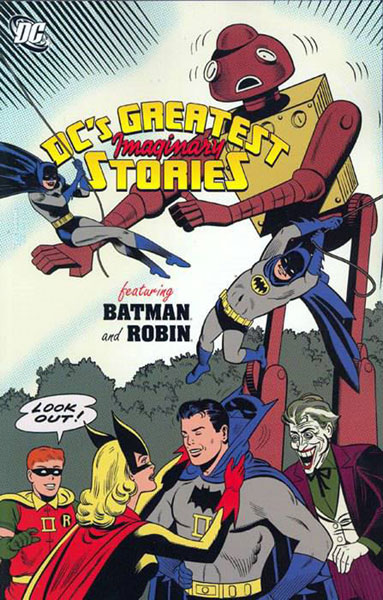 DC's Greatest Imaginary Stories featuring Batman and Robin