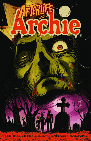 Afterlife With Archie Volume 1: Escape From Riverdale
