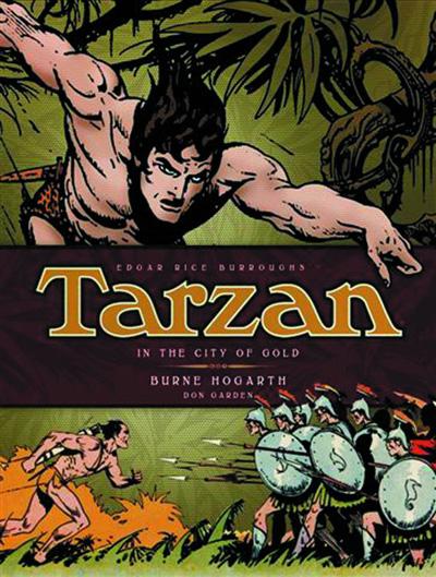 Burne Hogarth's Tarzan Volume 1: Tarzan in the City of Gold