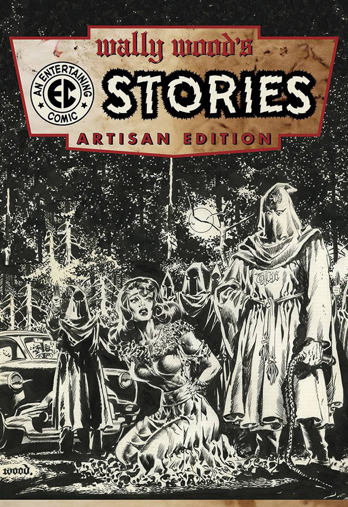 Wally Wood's EC Stories: Artisan Edition