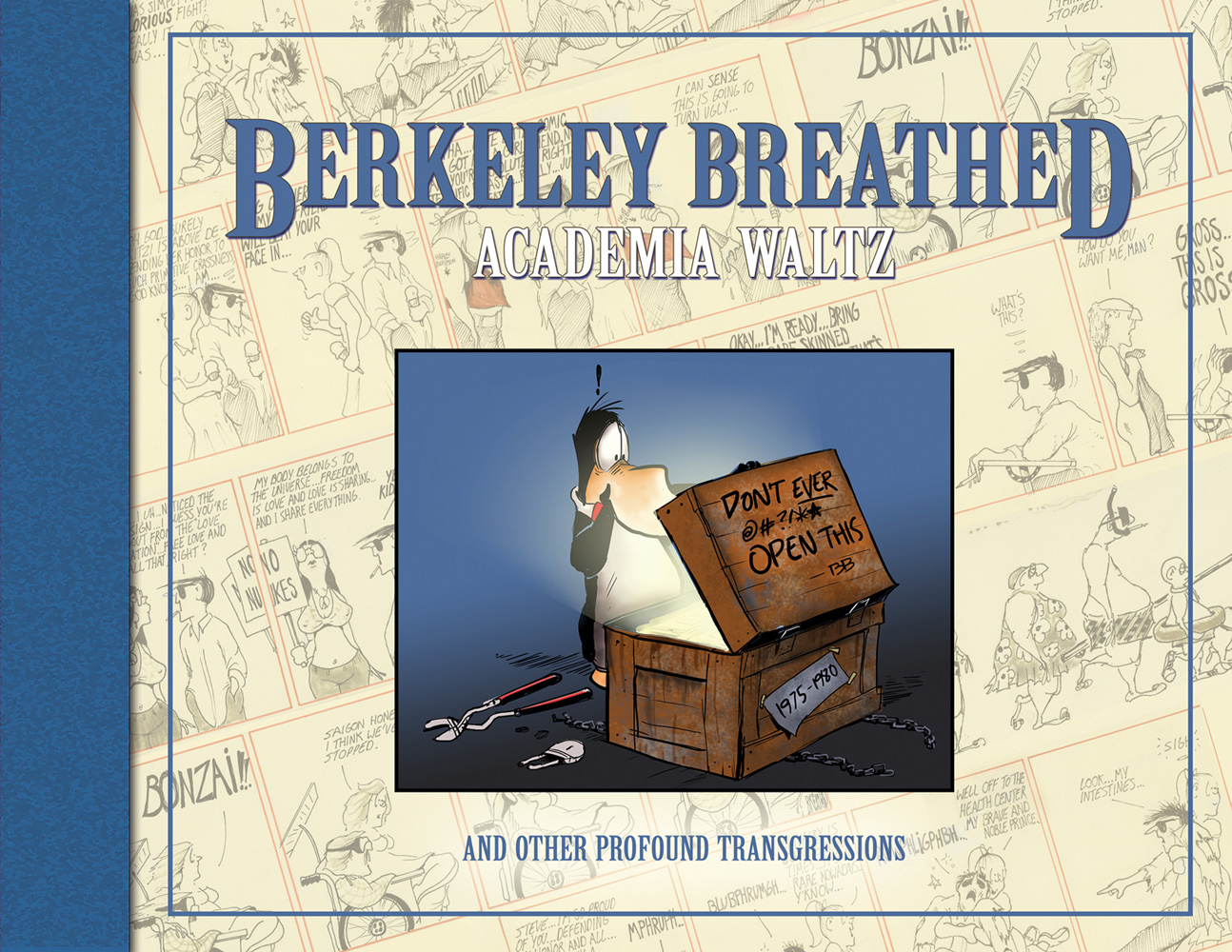 Berkeley Breathed's Academia Waltz & Other Profound Transgressions