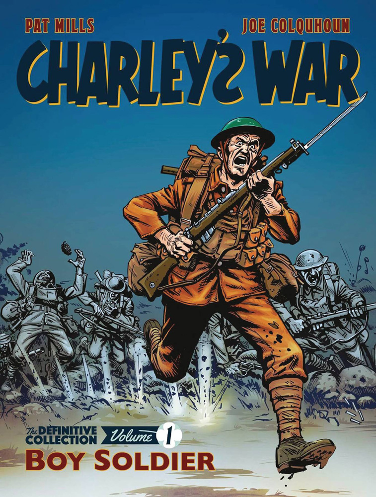 Charley's War: The Definitive Collection Vol. 1 - Boy Soldier