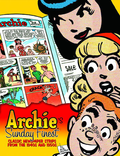 Archie's Sunday's Finest: Classic Newspaper Strips From the 1940s and 1950s