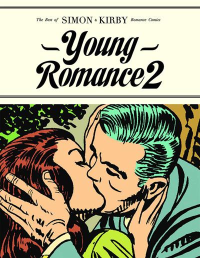 Young Romance 2: The Early Simon & Kirby Romance Comics