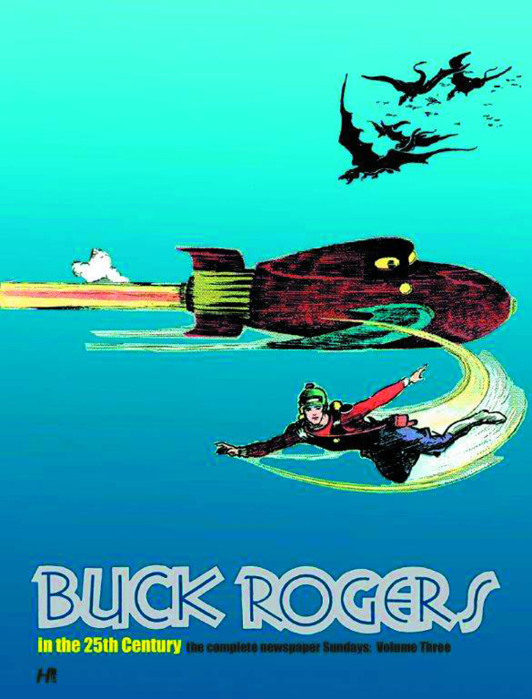 Buck Rogers in the 25th Century: The Complete Newspaper Sundays Volume 3: 1937-1940