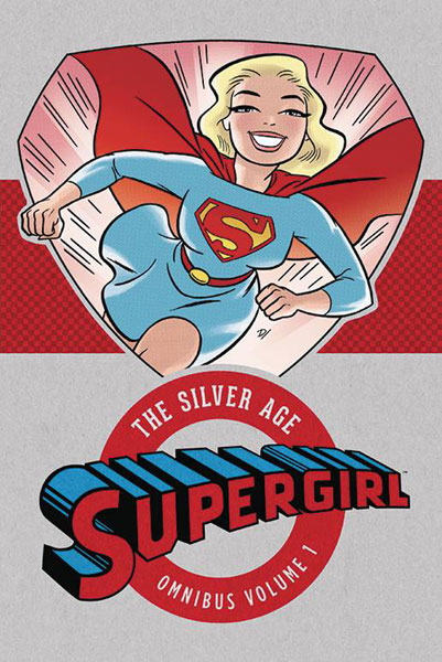 Supergirl: The Silver Age Omnibus