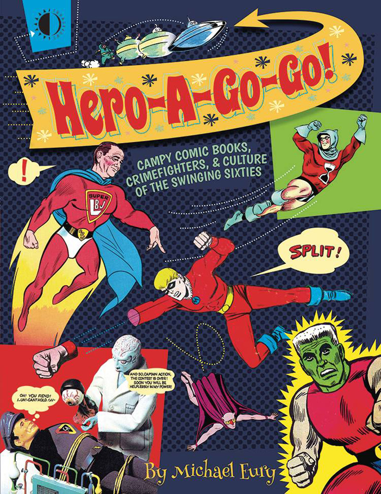 Image: Hero-A-Go-Go SC  - Twomorrows Publishing