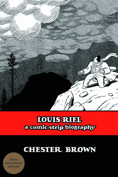 louis riel bio Secondary english language arts activities  notice the way this graphic novel is both a biography and a retelling of the history of louis riel.
