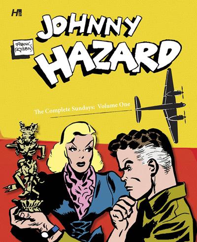 Johnny Hazard: The Complete Sundays Volume 1: 1944-1946